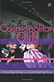 img - for Cosmopolitan Girls: A Novel book / textbook / text book