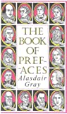 The Book of Prefaces (1582340374) by Gray, Alasdair
