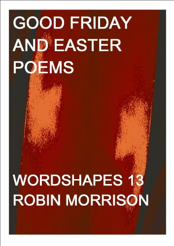 Good Friday and Easter Poems (WORDSHAPES)