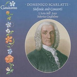 Scarlatti : Sinfonias N°4, 10 & 12 - Pergolesi : Concerto En Si Bemol - Barbella : Concerto En Do -
