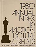img - for Annual Index to Motion Picture Credits 1980 book / textbook / text book