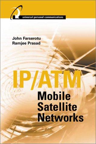 Ip/Atm Mobile Satellite Networks
