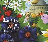"""Afficher """"Le Roi et la graine"""""""