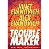 Troublemaker Book 1 ~ Janet Evanovich