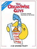 The OrganWise Guys: A No Smoking Policy!
