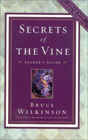 Secrets of the Vine video leader's guide: Breaking Through to Abundance (Breakthrough)