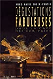 img - for D gustations fabuleuses dans la cave des  crivains book / textbook / text book