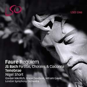 Fauré: Requiem / Bach: Ciaccona & Choräle