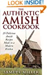 The Authentic Amish Cookbook: 25 Deli...