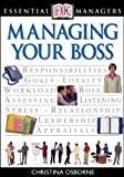 img - for DK Essential Managers: Managing Your Boss book / textbook / text book
