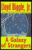 img - for A Galaxy of Strangers book / textbook / text book