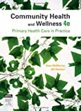 Anne McMurray AM RN PhD FACN Community Health and Wellness: Primary Health Care in Practice, 4e
