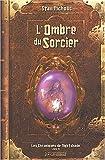 echange, troc Stan Nicholls - Les chroniques de Nightshade, Tome 2 : L'Ombre du Sorcier