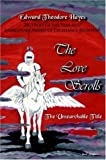 img - for The Love Scrolls: The Unsearchable Title book / textbook / text book