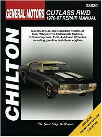 General Motors Cutlass RWD, 1970-87 (Chilton Total Car Care Series Manuals)