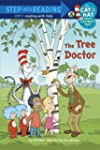 The Tree Doctor (Dr. Seuss/Cat in the...