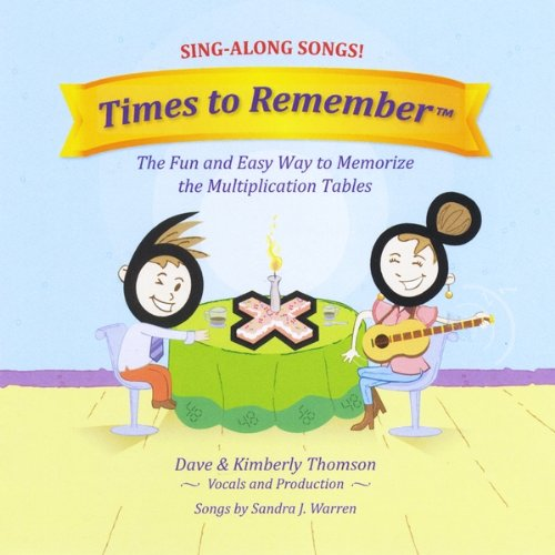 Times To Remember: The Fun And Easy Way To Memorize The Multiplication Tables (Sing-Along Songs) front-916897