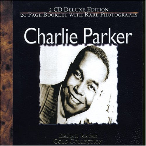 Charlie Parker - The Gold Collection (Disc 1) - Zortam Music