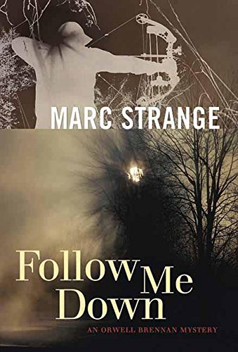 follow-me-down-an-orwell-brennan-mystery