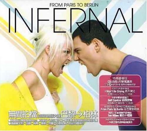 Infernal - From Paris to Berlin/Self Control - Zortam Music