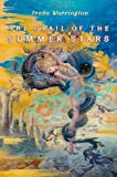 Grail of the Summer Stars (Aetherial Tales) (0765318717) by Warrington, Freda