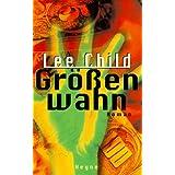 """Gr��enwahnvon """"Lee Child"""""""
