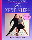 The Joy of Dancing-The Next Steps: Ballroom, Latin and Jive for Social Dancers