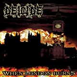 Deicide: When London Burns