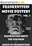 FRANKENSTEIN MOVIE POSTERS, VOL. 3: F...