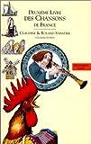 echange, troc Anne Bouin, Claudine Sabatier, Roland Sabatier - Livres des chansons. 2, Le deuxième livre des chansons de France