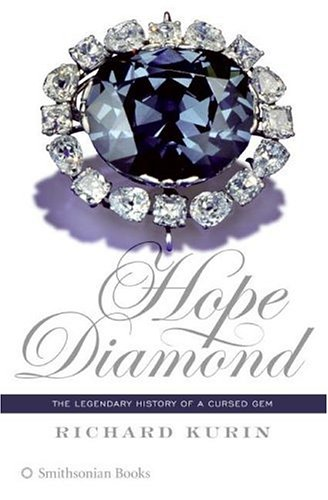 Hope Diamond: The Legendary History of a Cursed Gem (Smithsonian Rocks Minerals Gems compare prices)