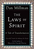 The Laws of Spirit: A Tale of Transformation (0915811936) by Millman, Dan