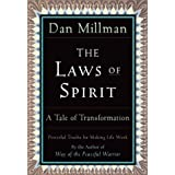 The Laws of Spirit: A Tale of Transformation ~ Dan Millman