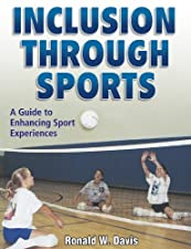 Teaching Disability Sport A Guide for Physical Educators by Ronald Davis