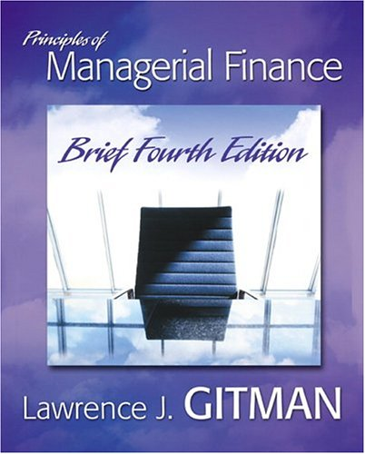 Principles of Managerial Finance Brief (4th Edition) (Hardcover)