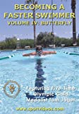 Becoming A Faster Swimmer - Vol.4 - Butterfly [DVD] [NTSC]