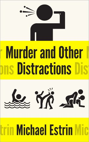 Murder and Other Distractions