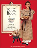 img - for Josefina's Cook Book: A Peek at Dining in the Past with Meals You Can Cook Today (American Girls Collection) book / textbook / text book