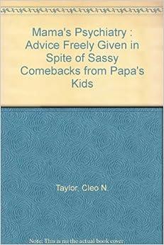 Given in Spite of Sassy Comebacks from Papa's Kids Paperback – 1993