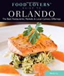 Food Lovers' Guide to® Orlando: T...