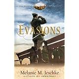Evasions (The Oxford Chronicles) ~ Melanie M. Jeschke