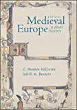 C.Warren Hollister Medieval Europe: A Short History