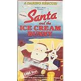 Santa and the Ice Cream Bunny ~ R. Winer