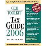 CCH Toolkit Tax Guide 2006 (Business Owner's Toolkit series)