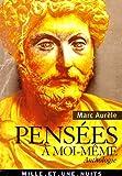 echange, troc Marc Aurèle - Pensées à moi-même : Anthologie