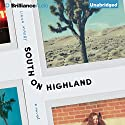 South on Highland: A Novel (       UNABRIDGED) by Liana Maeby Narrated by Amy Rubinate