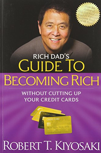 Rich Dad s Guide to Be ing Rich Without Cutting Up Your