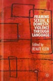 img - for Framing Sexual and Domestic Violence through Language book / textbook / text book