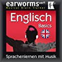 Earworms MBT Englisch [English for German Speakers]: Basics Hörbuch von  Earworms (mbt) Ltd Gesprochen von: Marlon Lodge, Renate Elbers Lodge