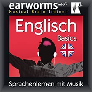 Earworms MBT Englisch [English for German Speakers] Hörbuch